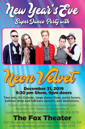 New Year's Eve w/NEON VELVET at The Fox Theater