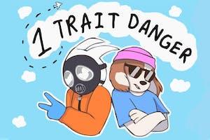1 Trait Danger ~ JakeMiller82