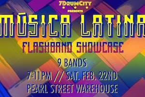 Música Latina Flashband Showcase by 7DrumCity