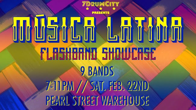 Música Latina Flashband Showcase by 7DrumCity