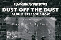 Dust Off The Dust Album Release Show