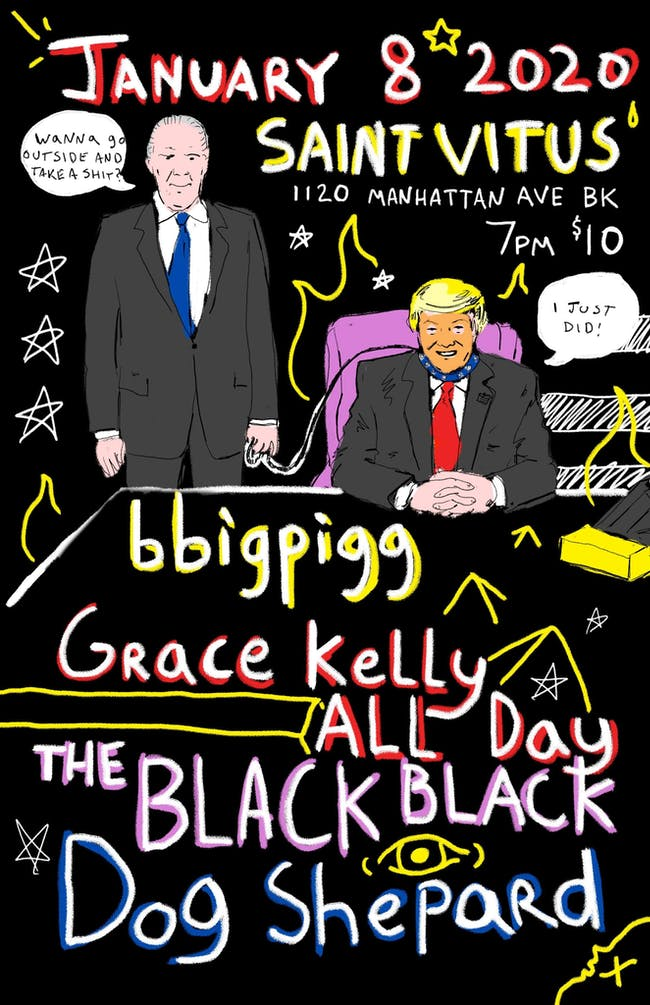 bbigpigg, Grace Kelly All Day, the Black Black, Dog Shepard