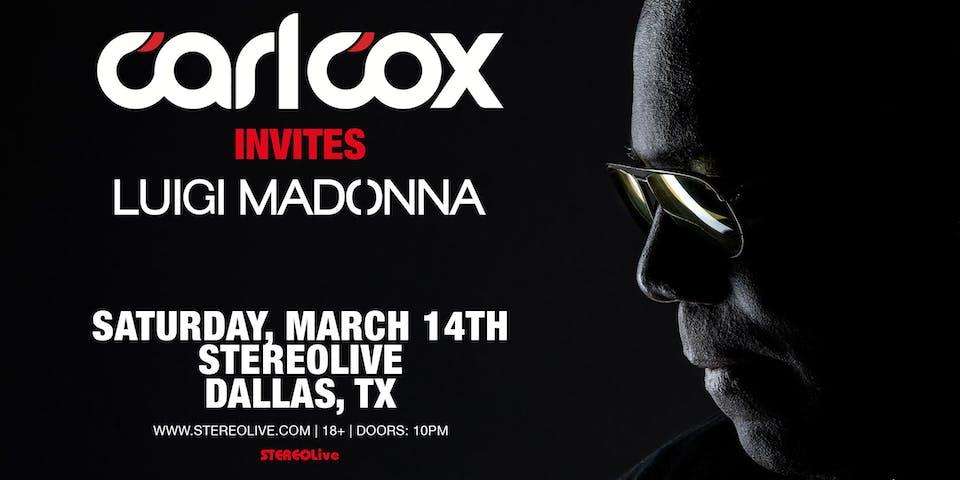 Carl Cox Invites - Stereo Live Dallas
