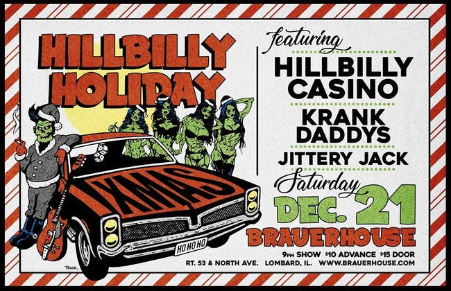 Hillbilly Holiday with Hillbilly Casino & MORE at Brauer House