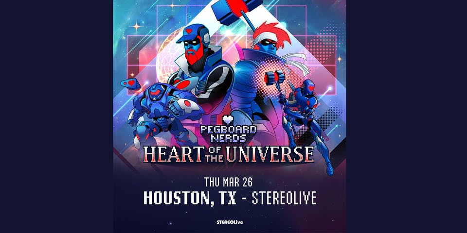 Pegboard Nerds - Heart of the Universe - Stereo Live Houston