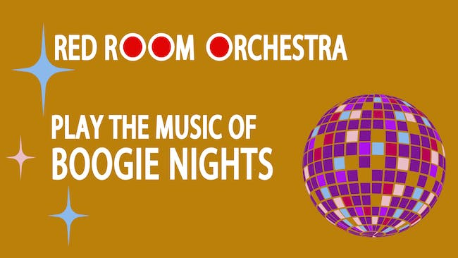 """Red Room Orchestra play the music of """"Boogie Nights"""""""