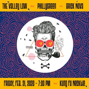 PhillyGreen / The Valley Low / Brick Nova