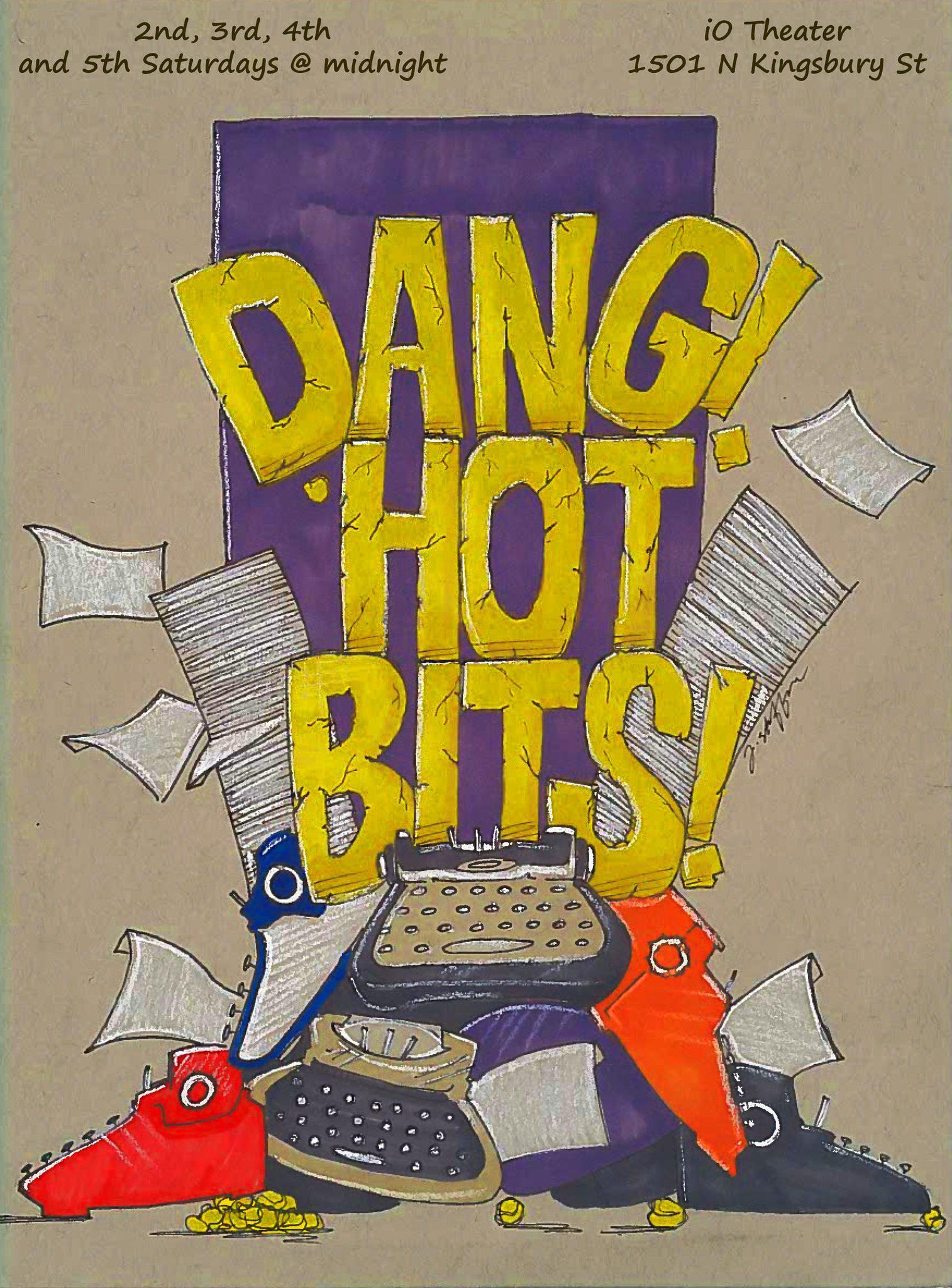 Dang! Hot Bits!