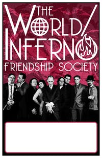 World Inferno Friendship Society + Bridge City Sinners