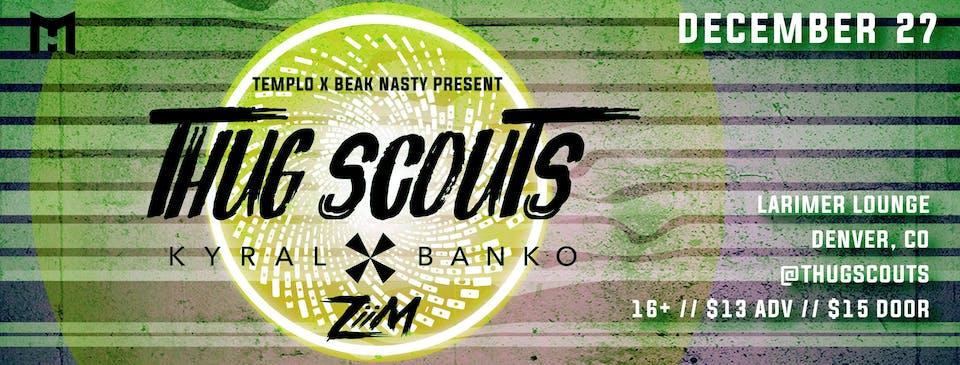 Thug Scouts / Kyral X Banko