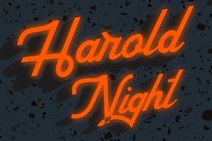 HAROLD NIGHT w/ Meridian & MacBeth