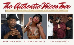 The Authentic Voices Tour:Anthony David,Algebra Blessett,and the Hamiltones
