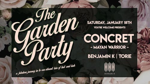 The Garden Party with CONCRET (Mayan Warrior) // Benjamin K // Torie