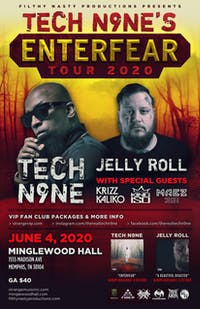 "Tech N9ne ""EnterFear Tour"" w/ Jelly Roll, KrizzKaliko, KingIso &  Maez301"