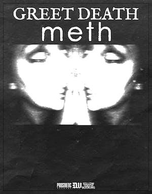 Greet Death and meth.