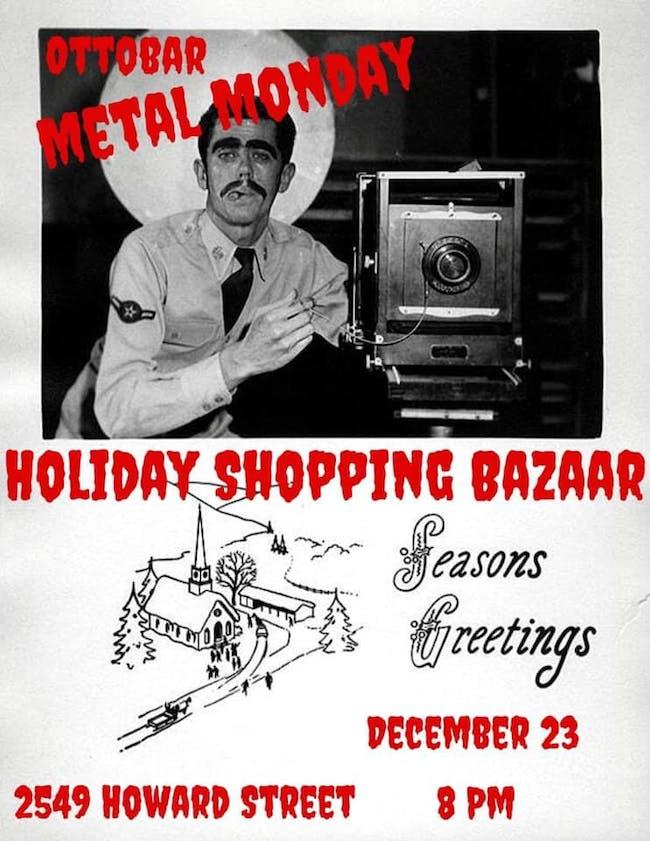 Metal Monday Last Minute Holiday Shopping Bazaar!