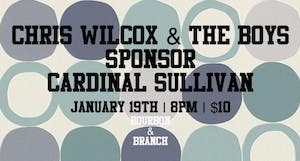 Chris Wilcox & The Boys | Sponsor | Cardinal Sullivan