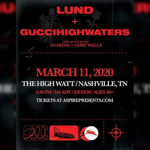 Lund & guccihighwaters w/ guardin & Cory Wells