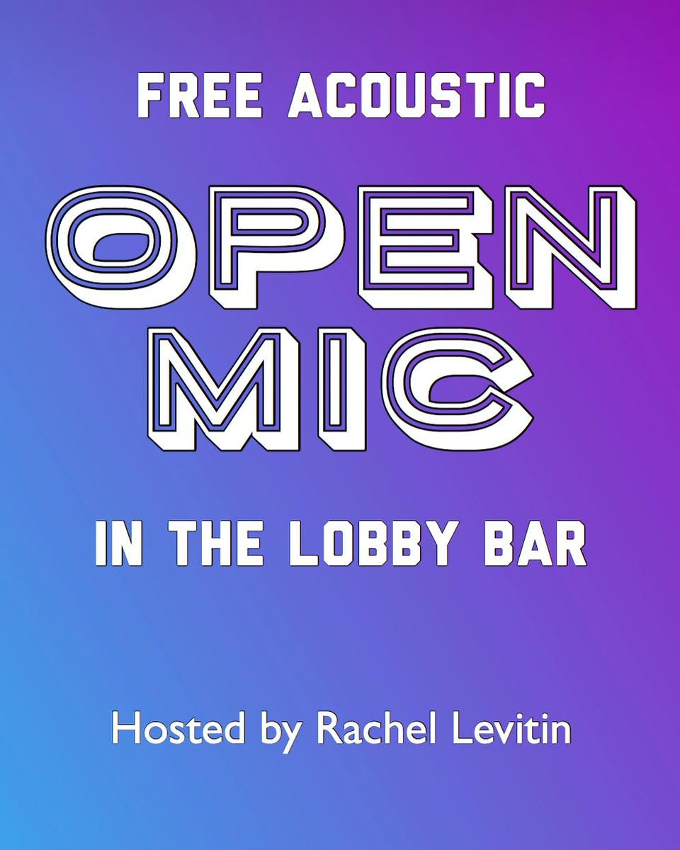 Free Acoustic Open Mic, hosted by Rachel Levitin