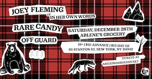 Joey Fleming (of In Her Own Words), Rare Candy and Øff Guard at Arlene's!