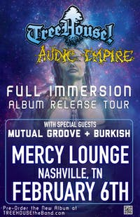 TreeHouse! & Audic Empire with special guests Mutual Groove & Burkish