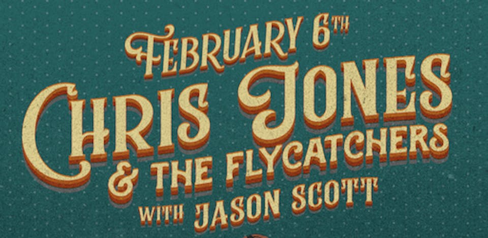 Chris Jones & the Flycatchers