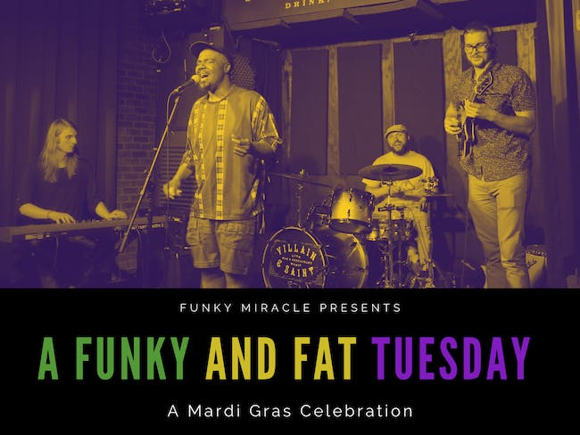 Funky Miracle Presents: A Funk and Fat Tuesday