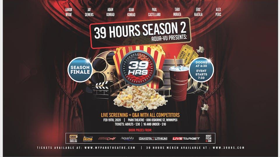39 Hours Season Two FINALE