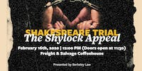 Shakespeare Trial: The Shylock Appeal w/Erwin Chemerinsky & Song Richardson