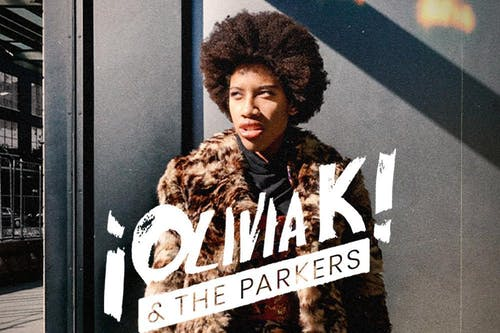 Olivia K & The Parkers