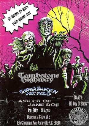 Tombstone Highway + Aisles of Jane Doe + The Shrünken Heads