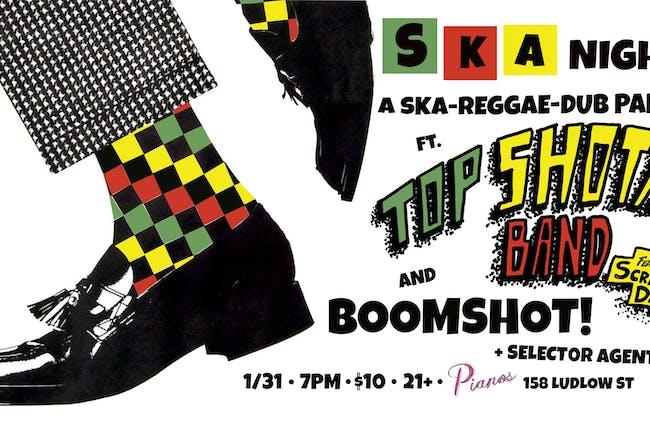 SKA Night: The Return of Top Shotta Band ft. Screechy Dan, Boomshot !