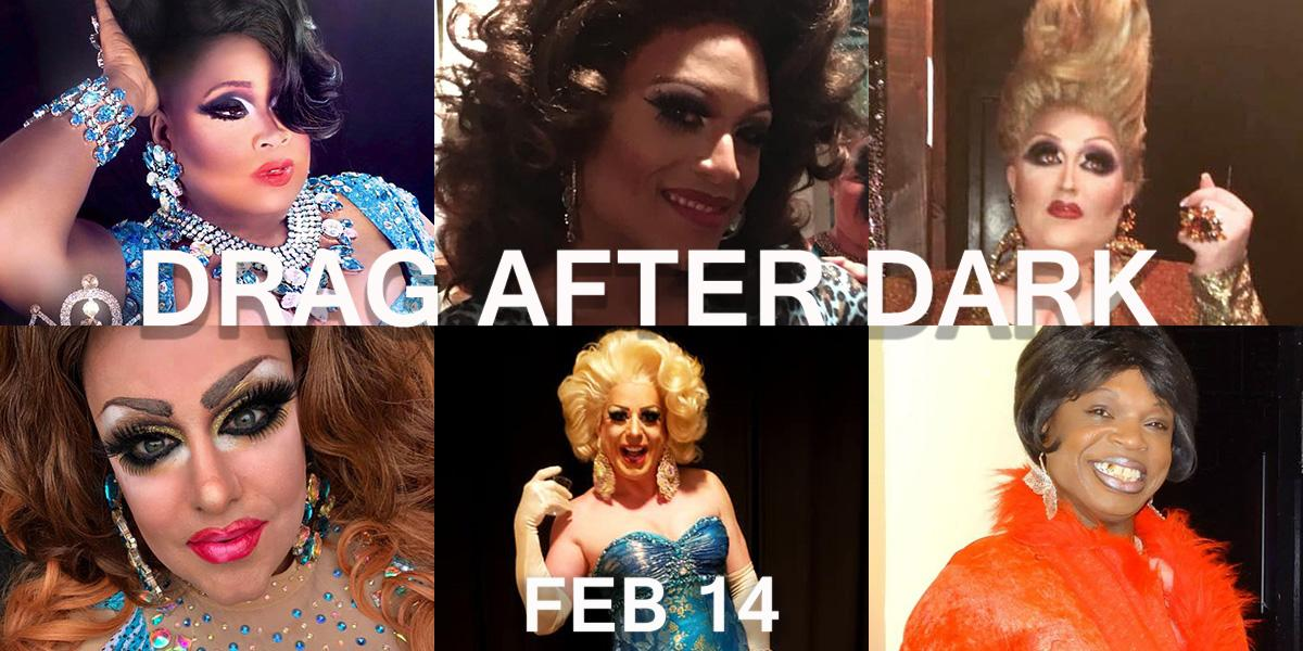 Drag After Dark: Valentine's Day Date Night