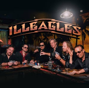 POSTPONED - ILLEAGLES - The Premiere Tribute to the music of the Eagles