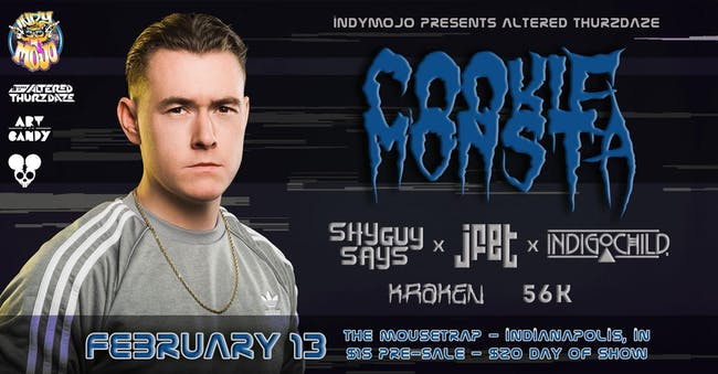 Altered Thurzdaze w/ Cookie Monsta