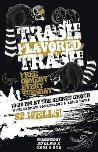 TRASH FLAVORED TRASH: Trashed Stand Up for Trash People