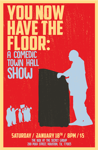 YOU NOW HAVE THE FLOOR: A Comedic Town Hall Show