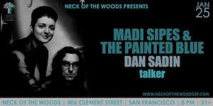 Madi Sipes & The Painted Blue, Dan Sadin, talker