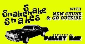 SNAKE! SNAKE! SNAKES! w/ NEW CHUMS + GO OUTSIDE