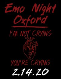 Emo Night Oxford: We're not crying you're crying