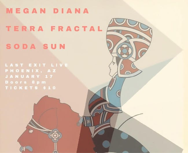Terra Fractal, Soda Sun & Megan Diana