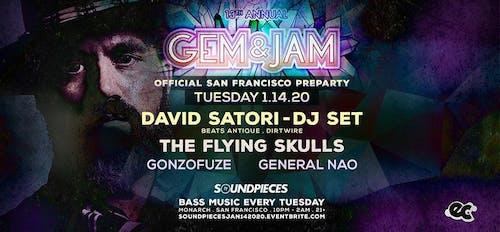 David Satori, Flying Skulls — GEM & JAM SF Preparty Soundpieces