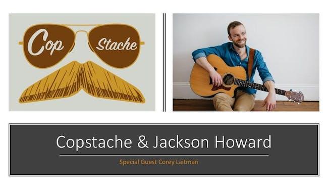 Copstache EP Release / Jackson Howard Album Release