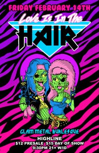 Love is in the Hair - Glam metal burlesque