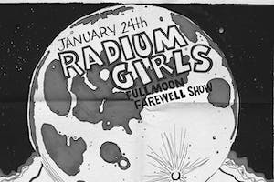 Radium Girls Full Moon Farewell