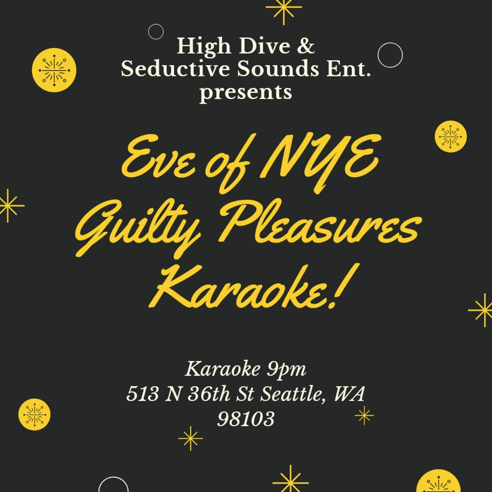 KARAOKE Seductive Sounds Entertainment Eve of NYE Guilty Pleasures Edition