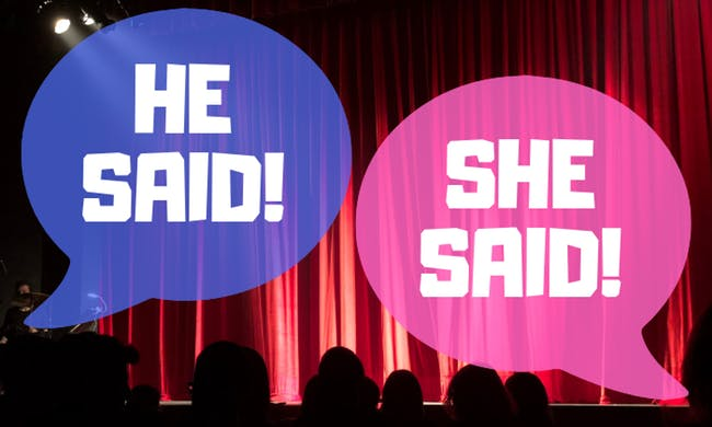 """He Said... She Said..."" Stand-Up Comedy Show! - SOLD OUT!"