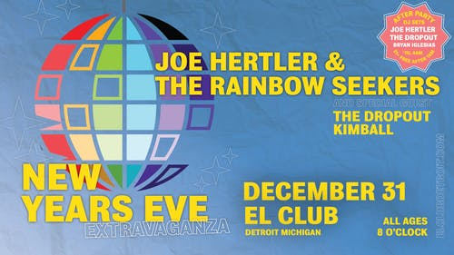 Joe Hertler & The Rainbow Seekers New Years Eve Ex