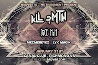 Badvss & The Bassment present KLL SMTH