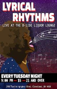 Lyrical Rhythms - Every Tuesday at B Side Lounge